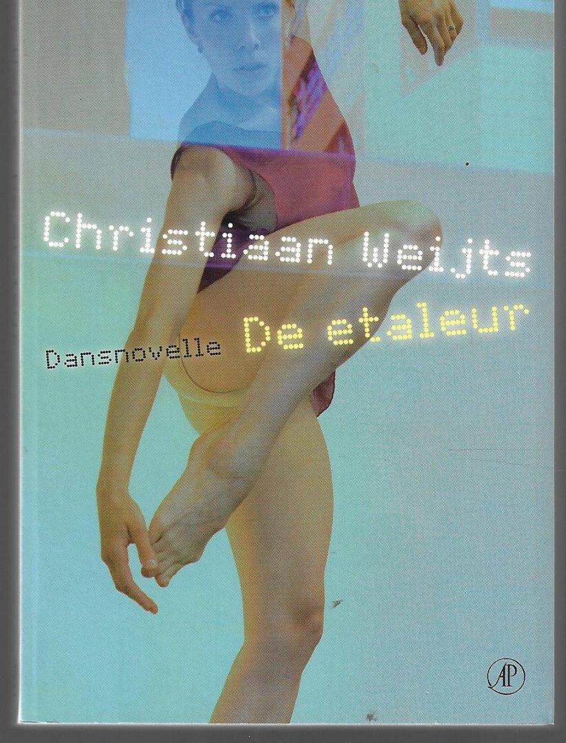 WEIJTS, CHRISTIAAN - De etaleur -Dansnovelle