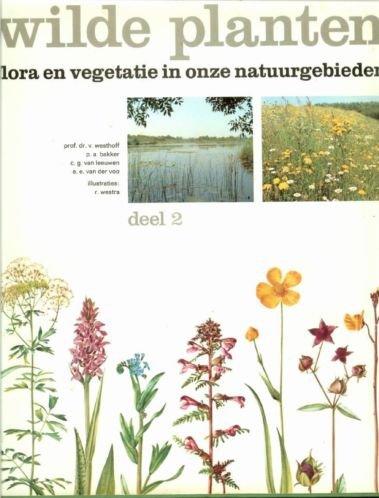 Westhoff, V. e.a - Wilde  planten - Flora en vegetatie in onze natuurgebieden - deel 2