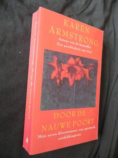 Armstrong, Karen - Door de nauwe poort - mijn zeven kloosterjaren, een spirituele ontdekkingsreis