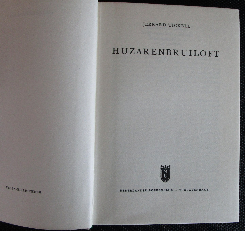 Tickell, Jerrard - Huzarenbruiloft
