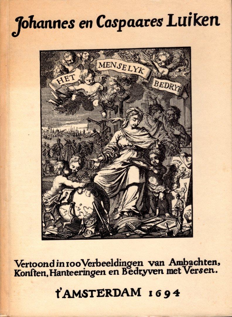 Luiken, Johannes en Caspaares - Het menselijk bedrijf. Vertoond in 100  Verbeeldingen van Ambachten