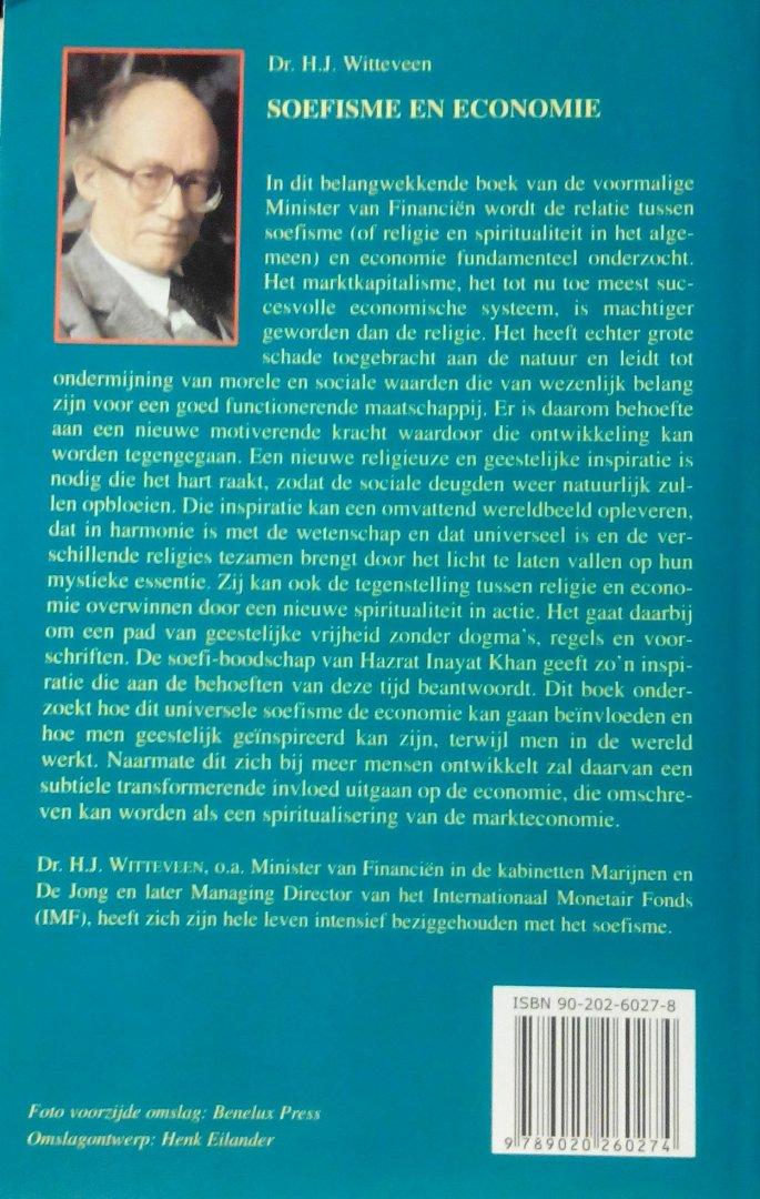 Witteveen , Dr . H . J . [ isbn 9789020260274 ] - Soefisme  en  Economie . ( In dit belangwekkende boek van de voormalige Minister van Financiën wordt de relatie tussen soefisme (of religie en spiritualiteit in het algemeen) en economie fundamenteel onderzocht.