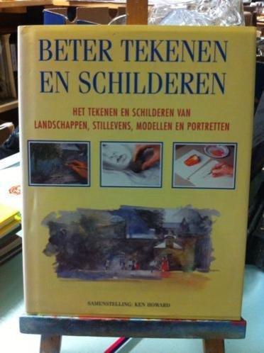 Boekwinkeltjes.nl - Howard, K. - Beter tekenen en schilderen / druk 1
