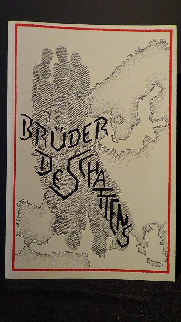 Pfeifer, Heinz, - Brüder des Schattens.