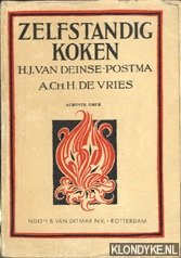 Deinse-Postma, H.J. van - Zelfstandig  koken