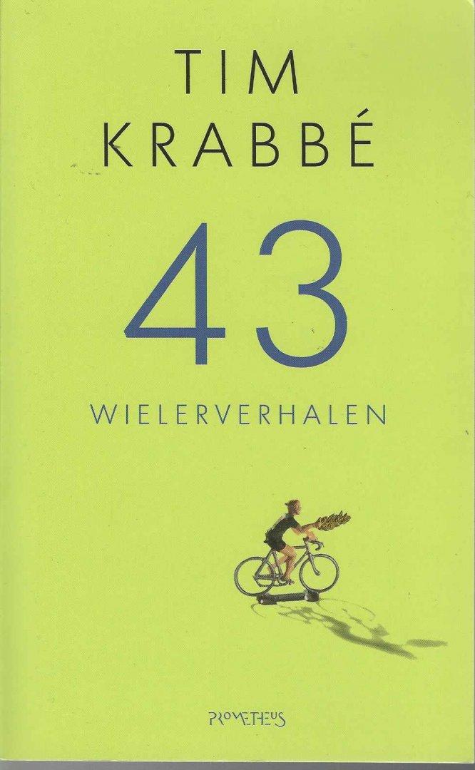 KRABBé, TIM - 43 Wielerverhalen