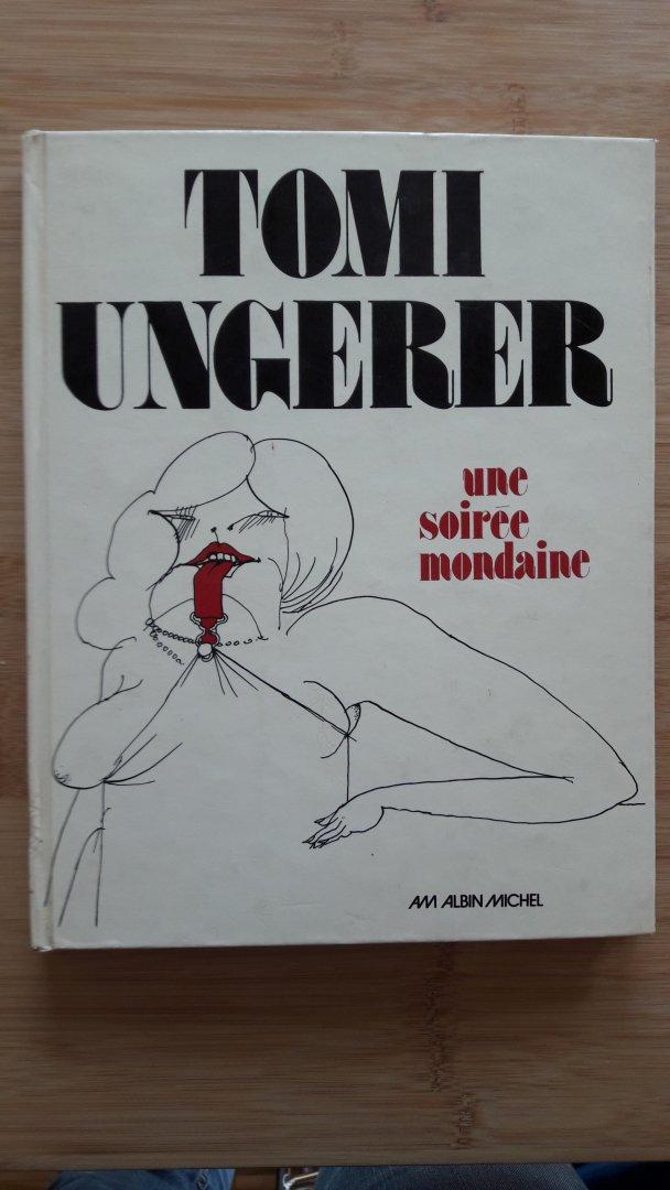 Tomi Ungerer - Tomi Ungerer,une soiree mondaine