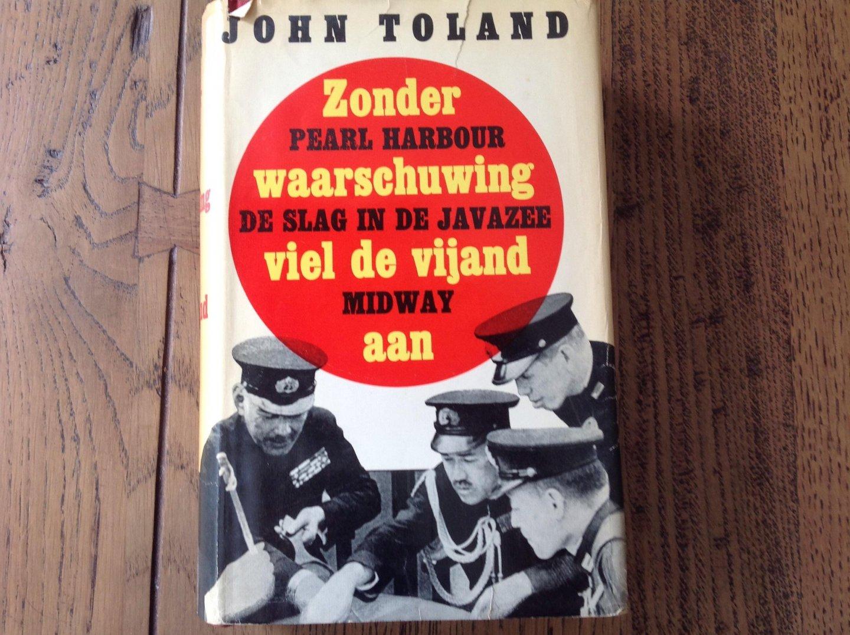 Toland, John - Zonder waarschuwing viel de vijand aan, Pearl Harbour, ...
