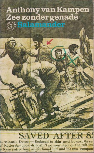 Kampen (Hellevoetsluis, 28 augustus 1911 - Heerhugowaard, 6 mei 1991), Anthony Cornelis van - Zee zonder genade - De historische schipbreuk van een Rotterdams zeeman in de Tweede Wereldoorlog