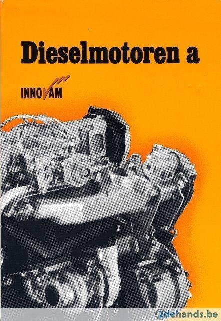 - Dieselmotoren  - Deel a   ; serie motorvoertuigtechniek 3