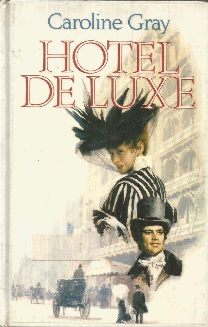Gray, Caroline - Hotel de Luxe