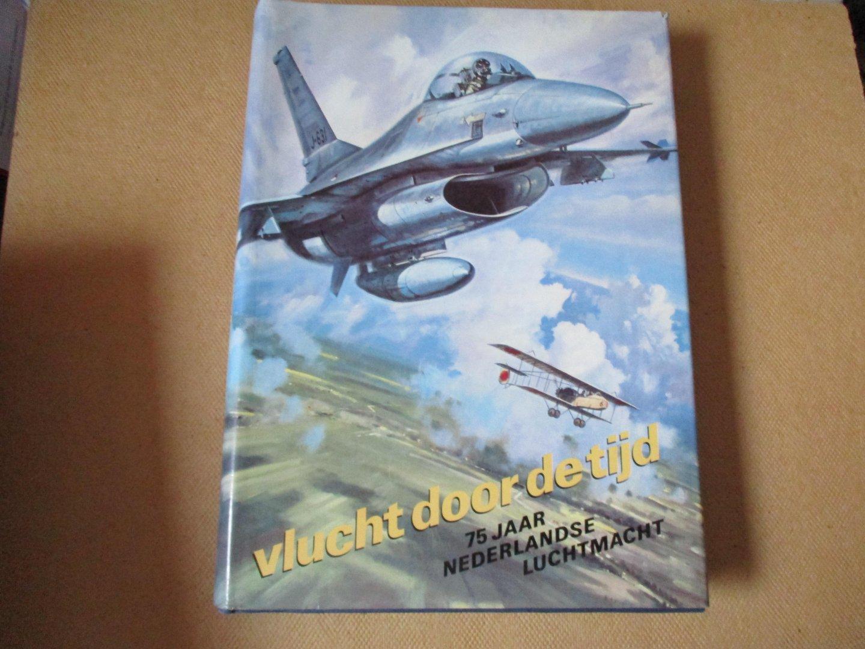 Jong, Samenstelling en eindredactie Kolonel A.P. de - 75 jaar Nederlandse Luchtmacht / Vlucht door de tijd  - zeer veel fotomateriaal