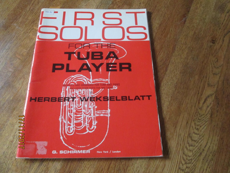 Sheet Music & Song Books First Solos For Tuba Player Wekselblatt