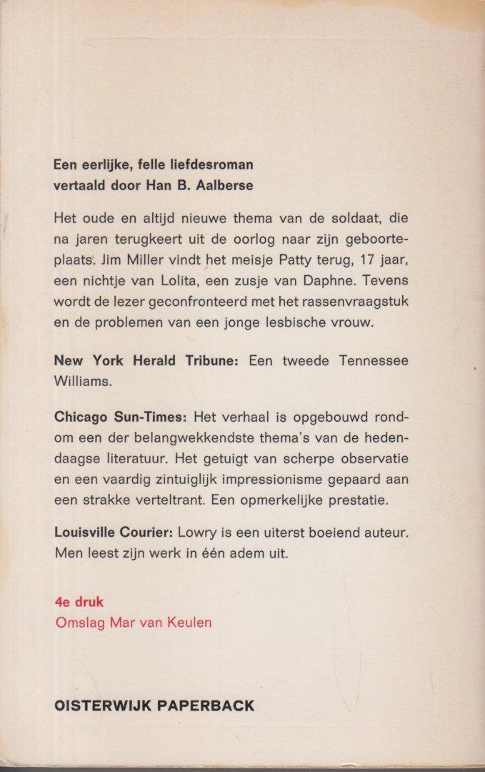Lowry - vrije vert. Han B. Aalberse  (pseudoniem van Johan van Keulen - Bruinisse, 20 december 1917 - aldaar, 12 januari 1983) - Patty. Vrije vert. Han B. Aalberse  (pseudoniem van Johan van Keulen - Bruinisse, 20 december 1917 - aldaar, 12 januari 1983).