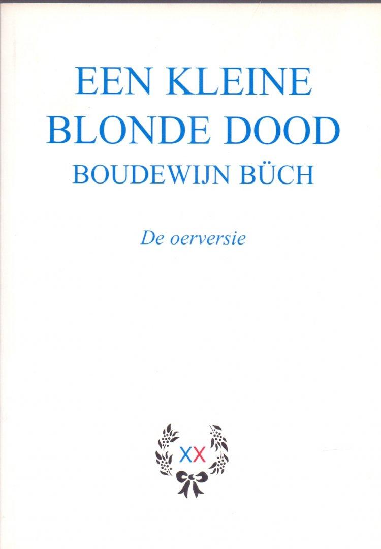 Citaten Uit De Kleine Blonde Dood : Boekwinkeltjes büch b ds een kleine blonde