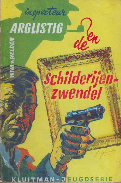 Helden, Wim van - Inspecteur Arglistig en de schilderijenzwendel