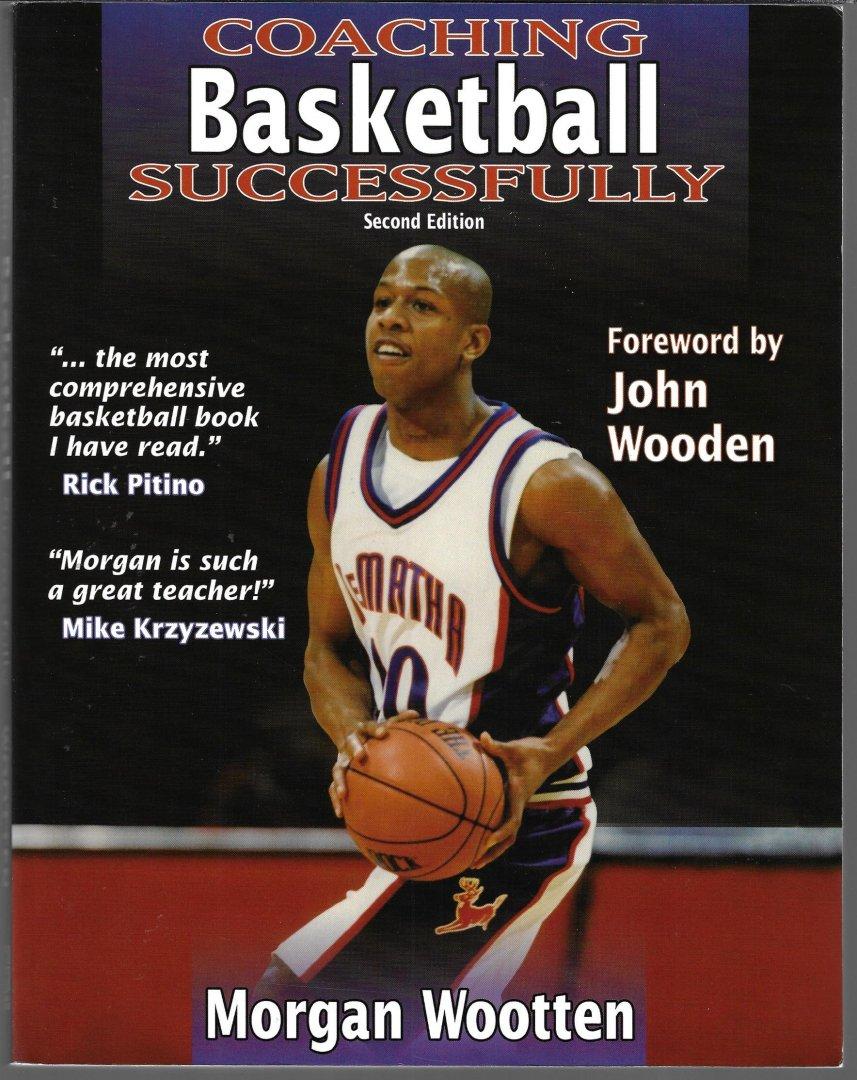 WOOTTEN, MORGAN - Coaching basketball successfully