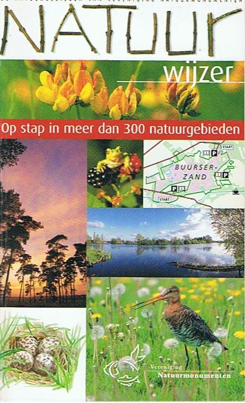 redactie - Natuurwijzer - Op stap in meer dan 300 natuurgebieden