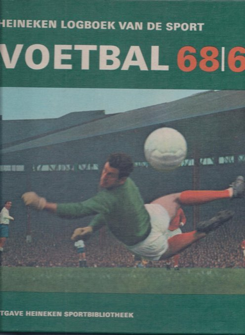 JAN COTTAAR ET ALL - Voetbal 68/69 -Heineken logboek van de sport