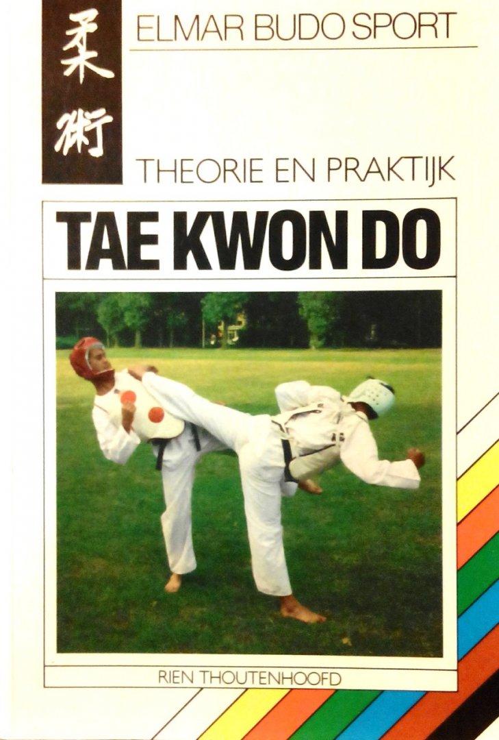 Thoutenhoofd , Rien . - Tae  Kwon  Do (  Theorie en praktijk . ) Rijkelijk geillustreerd met vele voorbeelden en oefeningen .