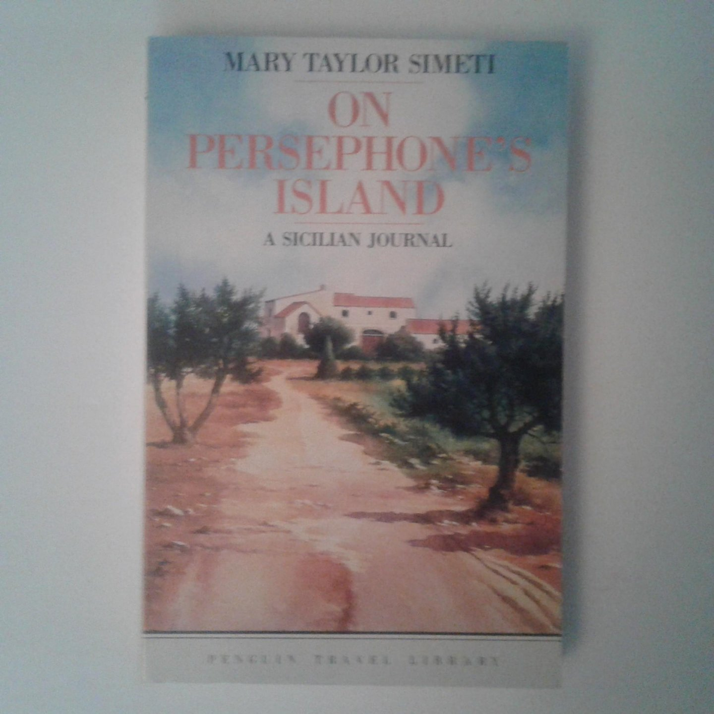 Simeti,  Mary Taylor - On Persephones Island