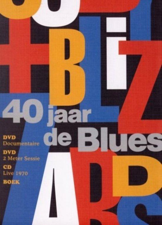 cuby and the blizzards 40 jaar Boekwinkeltjes.nl   Samenstelling: Flip van der Enden   Cuby +  cuby and the blizzards 40 jaar