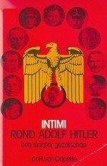 Capelle , Dr . H . van . - Intimi  rond Adolf Hitler
