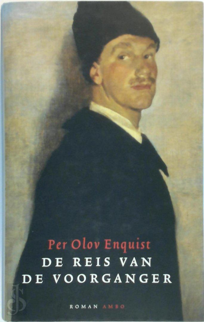 Per Olov Enquist - De reis van de voorganger
