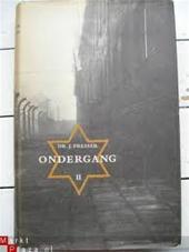 Presser, Dr. J - Ondergang, deel2 De vervolging en verdelging van het Nederlandse Jodendom 1940-1945