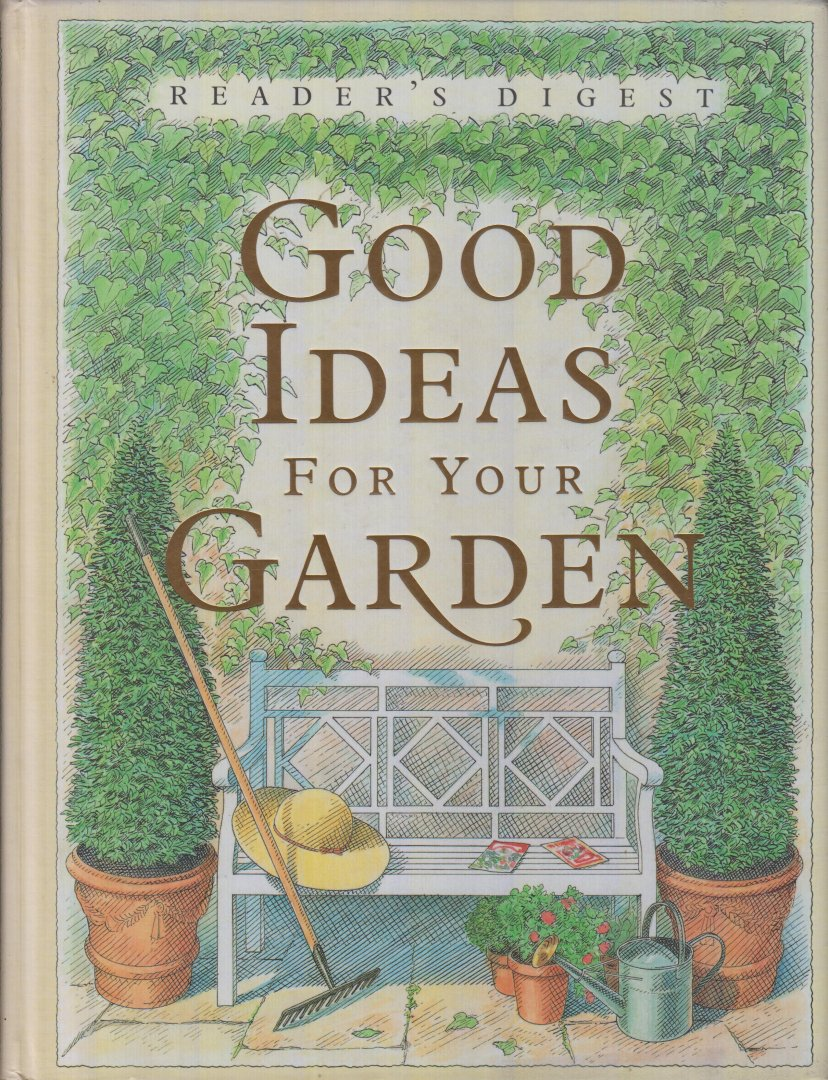 Taylor (ed.), Judith - Readers Digest Good ideas for your garden