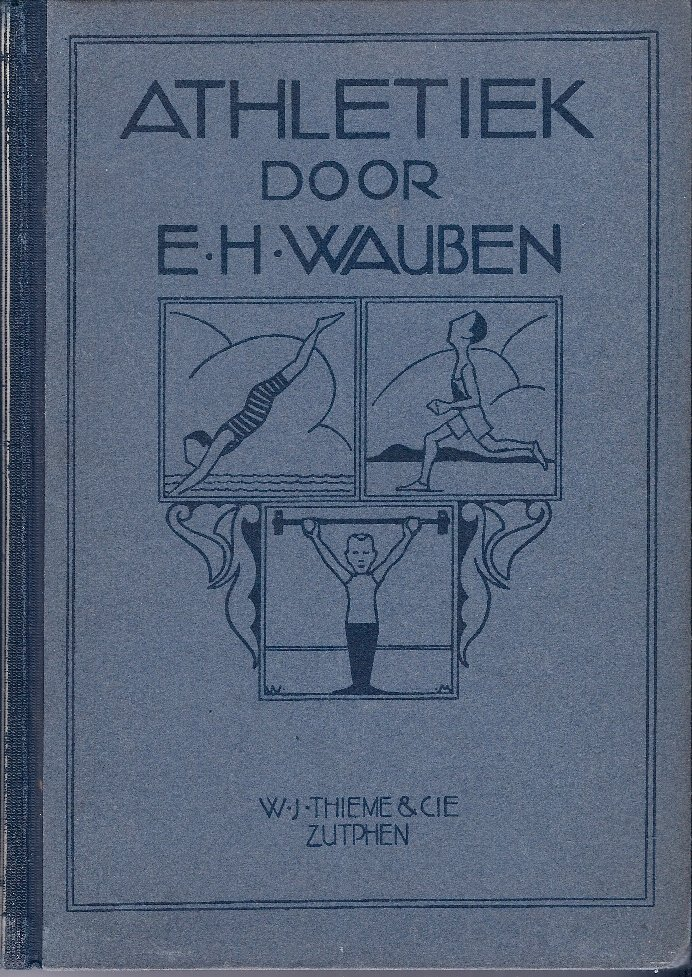 WAUBEN, E.H - Athletiek door E.H. Wauben