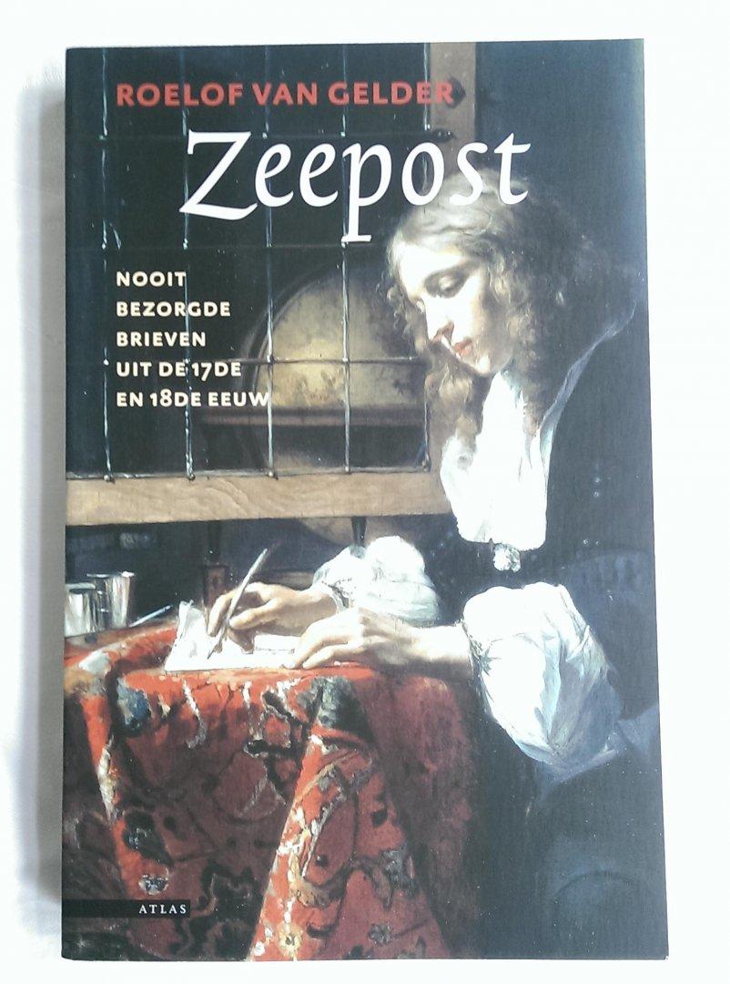 Gelder, Roelof van - Zeepost / nooit bezorgde brieven uit de 17e en 18e eeuw