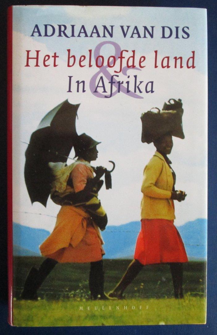 Van Dis, Adriaan - Het beloofde land & In Afrika