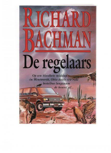 bachman, richard - de regelaars ( op een bloedhete middag in wentworth , ohio daalt een rode bestelbus langzaam de heuvel af )