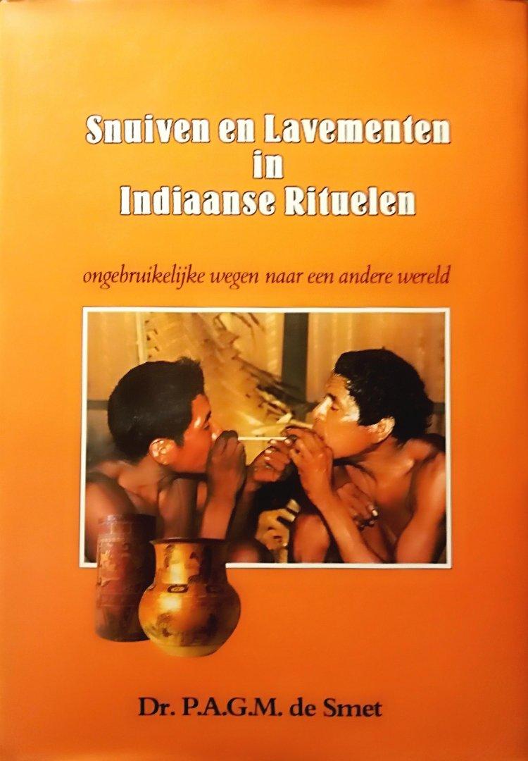 Smet , Dr. P. A . G . M . de.  [ ISBN  ] 2007 - Snuiven  en  Lavamenten  in  Indiaanse  Rituelen . ( Ongebruikelijke wegen naar een andere wereld . )