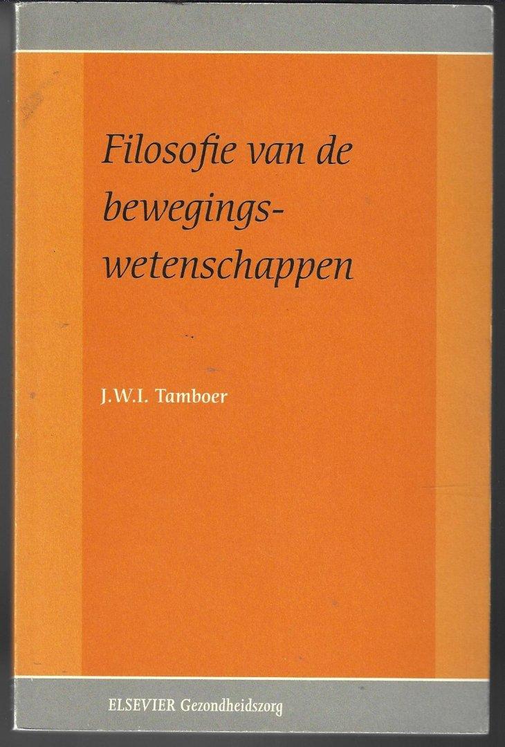 TAMBOER, J.W.I. - Filosofie van de bewegingswetenschappen