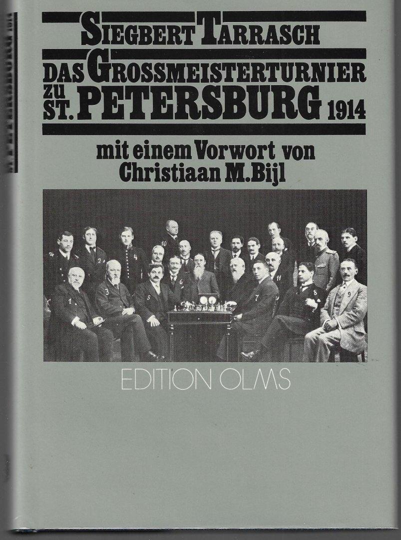 TARRASCH, SIEGBERT - Das Grossmeisterturnier zu St. Petersburg 1914
