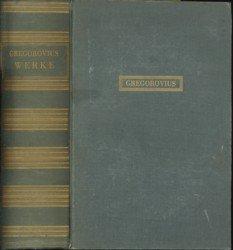 GREGOROVIUS, FERDINAND - Werke