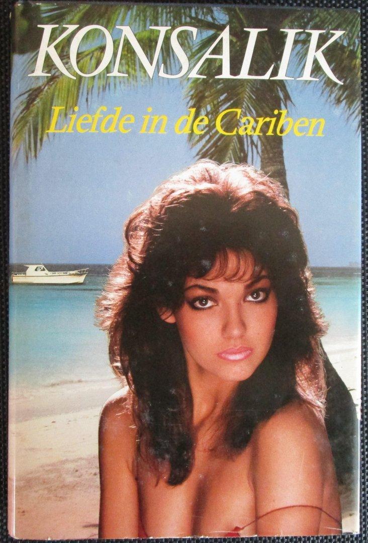 Konsalik - Liefde in de Cariben