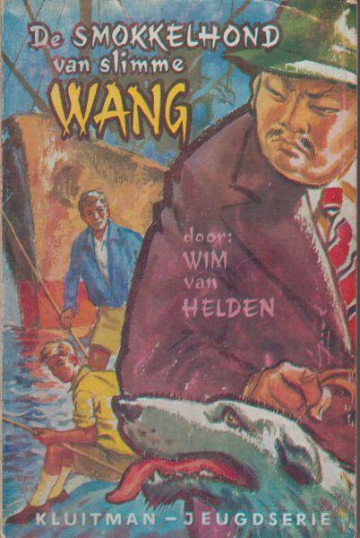 Helden, Wim van - De smokkelhond van Slimme Wang