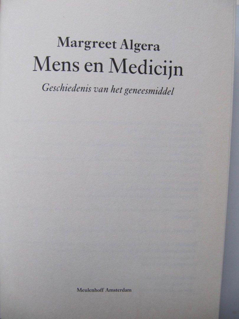 Margreet Algera - Mens en Medicijn - Geschiedenis van het geneesmiddel