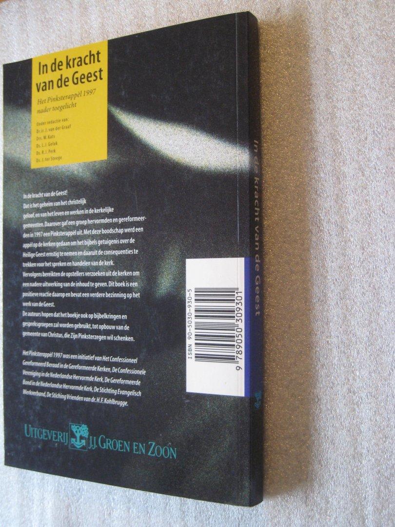 Graaf, Ir. J. van der (Red.) e.a. - In de kracht van de Geest / Het Pinksterappel 1997 nader toegelicht