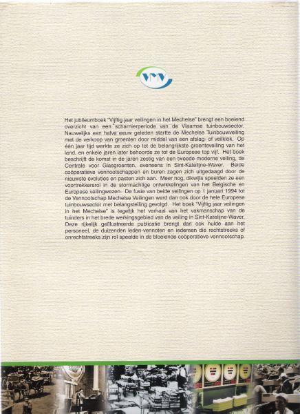 leuven, eddy van - vijftig jaar veilingen in het mechelse ( ivm vijftigjarig bestaan van de veilingen in sint-katelijne waver in 2000 )