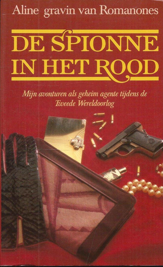 Romanones, Aline gravin van - DE SPIONNE IN HET ROOD - MIJN AVONTUREN ALS GEHEIM AGENTE TIJDENS DE TWEEDE WERELDOORLOG