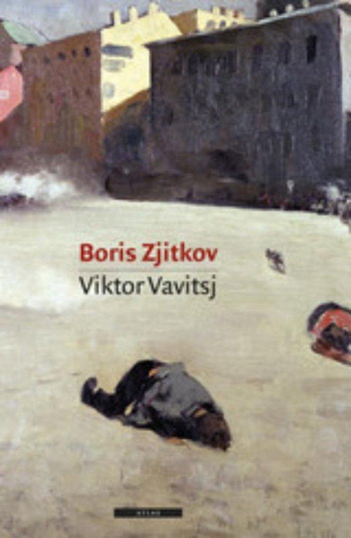 Boris Zjitkov - Viktor Vavitsj
