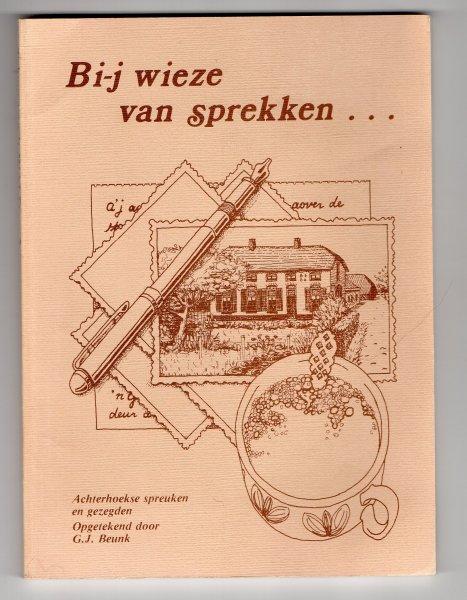 achterhoekse spreuken en gezegden Boekwinkeltjes.nl   Beunk G.J.   Achterhoekse spreuken en gezegden  achterhoekse spreuken en gezegden