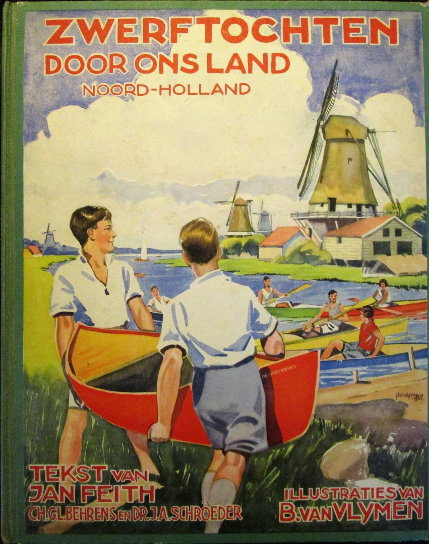Feith, Jan - ZWERFTOCHTEN DOOR ONS LAND - Noord-Holland-. COMPLEET PLAATJESALBUM