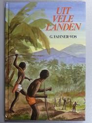 Fahner-Vos, G. - Uit  vele landen
