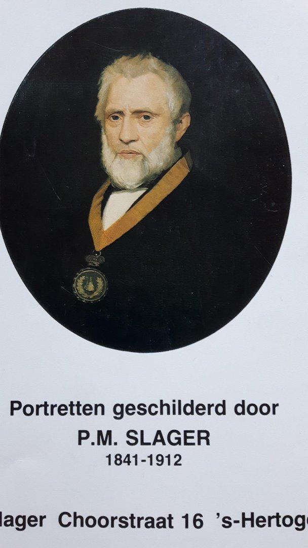 Bergé-Slager, S. - Portretten geschilderd door P.M. Slager 1841-1912