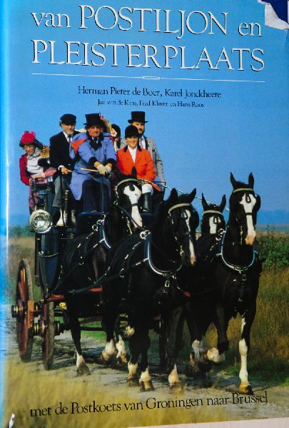 Boer, Herman Pieter de / ea - Van Postiljon en Pleisterplaats